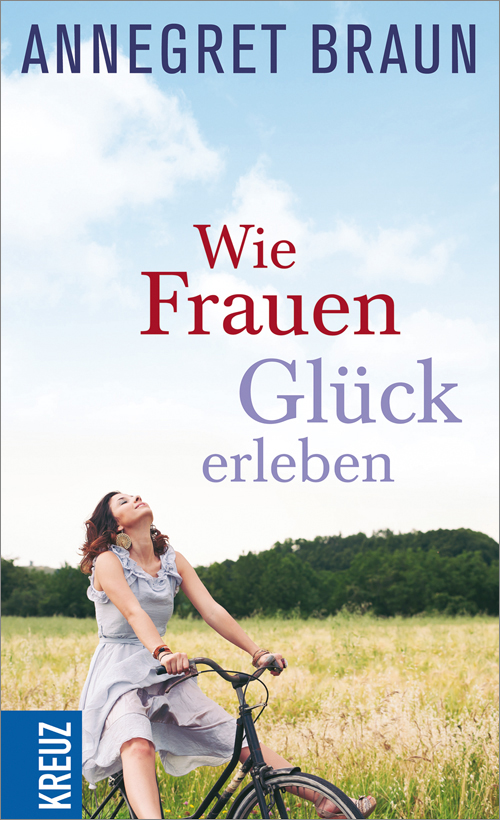 FINAL-Feindaten_61150-6_BRAUN_Wie_Frauen_GlŸck_erleben.indd